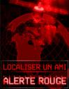 Localiser un ami: Alerte rouge!