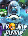 Trouble bubble