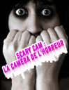 Scary cam