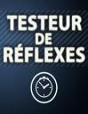 Testeur de réflexes