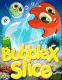 Bubblex slice
