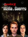 Enquête X: La mafia en guerre