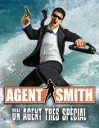 Agent smith: Un agent tr�s sp�cial