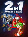 2 in 1 Puzzle and slice
