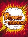 Détruisez le téléphone