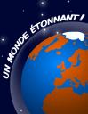 Un monde étonnant! (livre interactif)