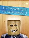 Es-tu extraverti ou introverti?