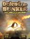 Defend the bunker: World war